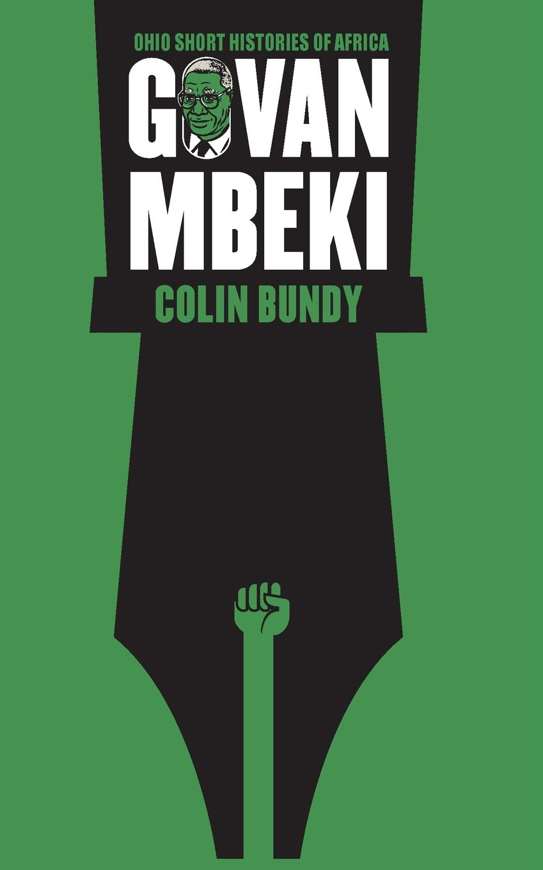 Govan Mbeki (Ohio Short Histories of Africa)