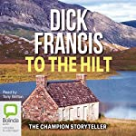 To the Hilt | Dick Francis