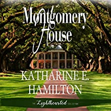 Montgomery House Audiobook by Katharine E Hamilton Narrated by Karen Commins