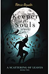 A Scattering of Leaves (Keeper of the Souls) Paperback