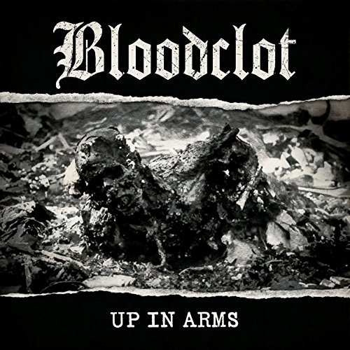 Bloodclot - Up In Arms - CD - FLAC - 2017 - NBFLAC Download