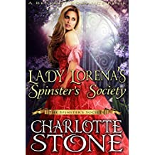 Lady Lorena's Spinster's Society ( The Spinster's Society) (A Regency Romance Book)