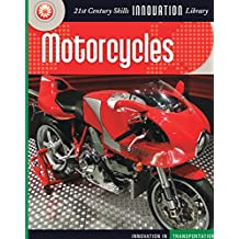Motorcycles (21st Century Skills Innovation Library: Innovation in Transportation)