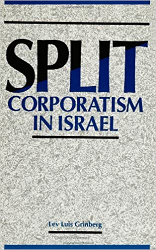 Split Corporatism in Israel