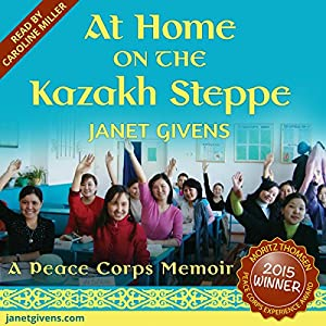 At Home on the Kazakh Steppe Audiobook