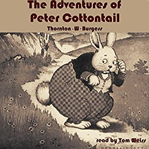 The Adventures of Peter Cottontail Audiobook