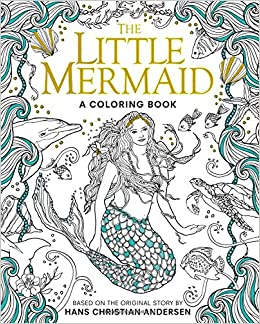 The Little Mermaid: A Coloring Book (Classic Coloring Book ...