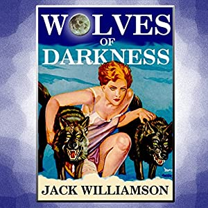 Wolves of Darkness Audiobook