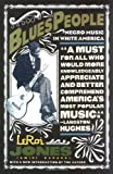 Blues People: Negro Music in White America, Leroi Jones, 068818474X
