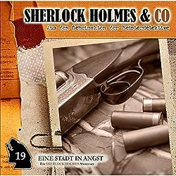 Eine Stadt in Angst (Sherlock Holmes & Co 19)