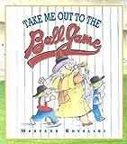 Take Me Out to the Ball Game, Maryann Kovalski, 1550418971