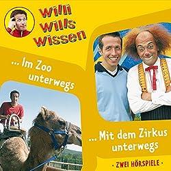 Im Zoo unterwegs / Mit dem Zirkus unterwegs (Willi wills wissen 5)