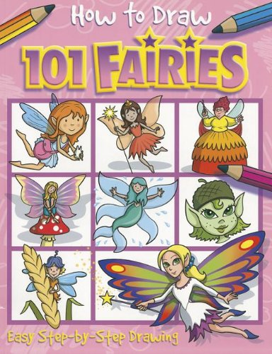 Download How to Draw 101 Fairies pdf