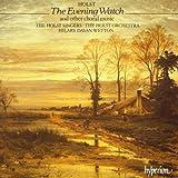 Holst: The Evening Watch