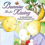 Bunnies Are for Kissing, Allia Zobel-Nolan, 1589258428