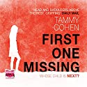 First One Missing Audiobook by Tammy Cohen Narrated by Karen Cass