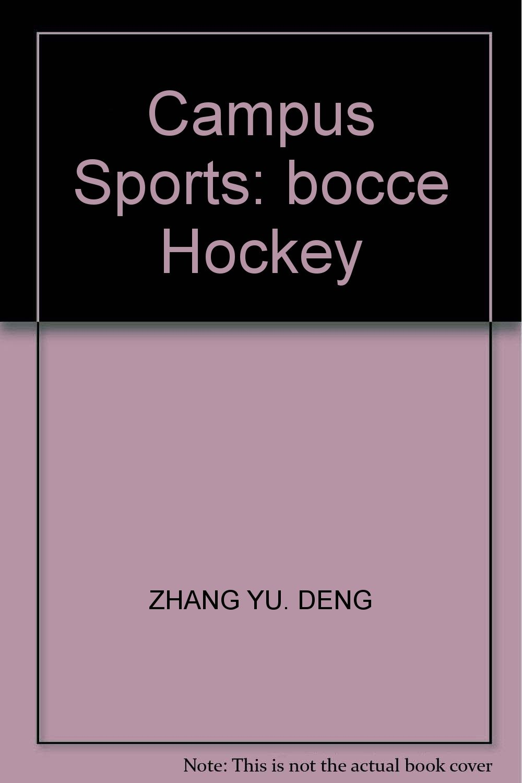 Read Online Campus Sports: bocce Hockey PDF