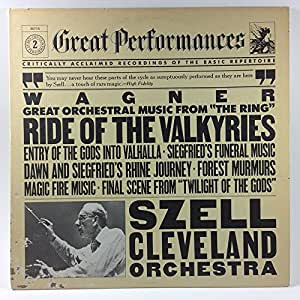"""Wagner: Great Orchestral Highlights From """"The Ring of the Nibelungs"""", the Cleveland Orchestra, George Szell"""