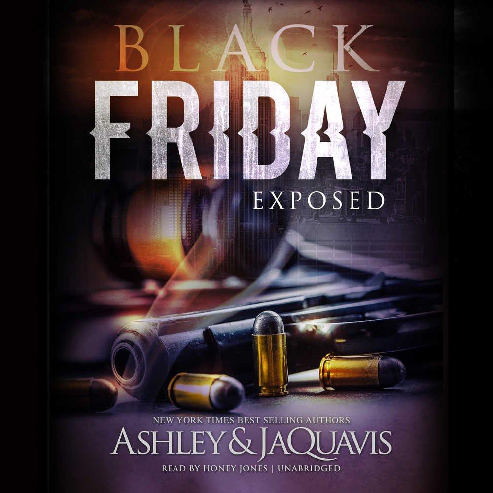 Black Friday: Exposed: Ashley & JaQuavis: 9781538459157 ...