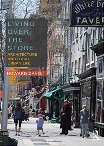 Living Over The Store: Architecture And Local Urban Life: Howard Davis:  9780415783170: Amazon.com: Books