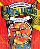 Magical Illusions (Miraculous Magic Tricks)