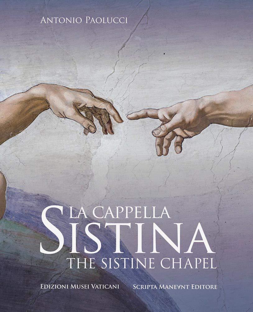 Sistine Chapel (English and Italian Edition) by Scripta Maneant Editori