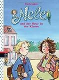 Nele und der Neue in der Klasse (Nele - Die Erzählbände, Band 9)