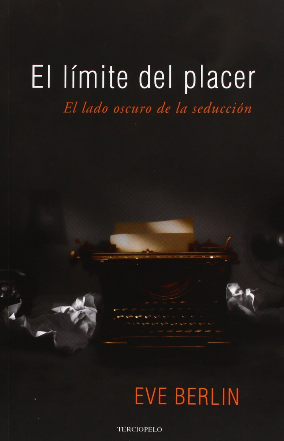 El límite del placer (Romantica Contemporanea): Amazon.es: Eve ...
