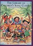 Library of Children's Song Classics, the (Library of Series) by Appleby, Amy published by Shawnee Press (1996)