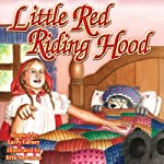 Little Red Riding Hood  | Larry Carney