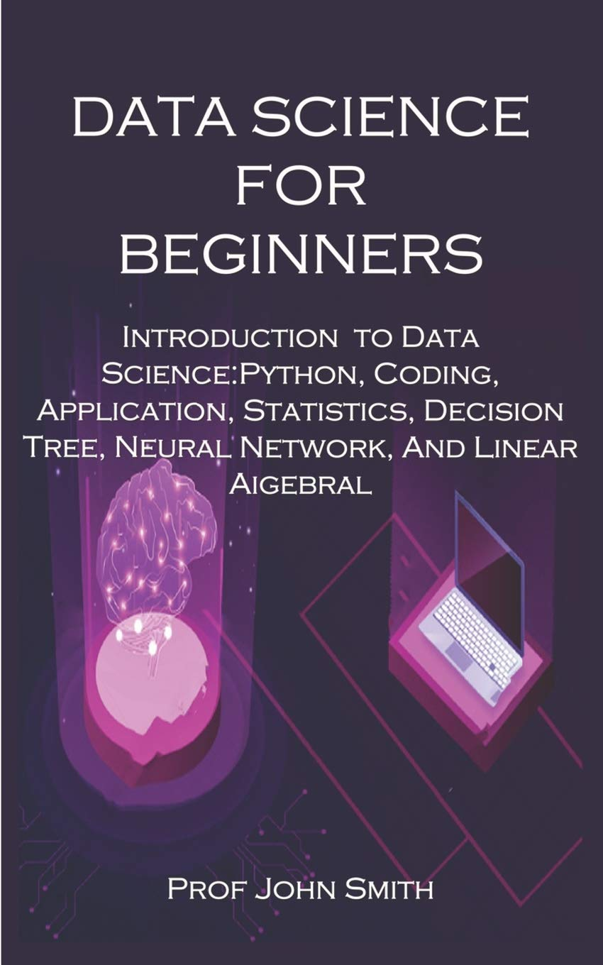 Amazon com: DATA SCIENCE FOR BEGINNERS: Introduction to Data