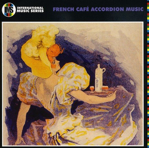 French Accordion Songs (French Cafe Accordion Music)