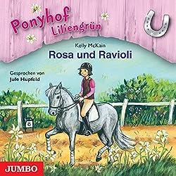 Rosa und Ravioli (Ponyhof Liliengrün 7)