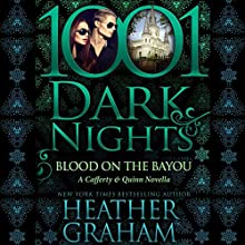 Blood on the Bayou: A Cafferty & Quinn Novella - 1001 Dark Nights Audiobook by Heather Graham Narrated by Natalie Ross