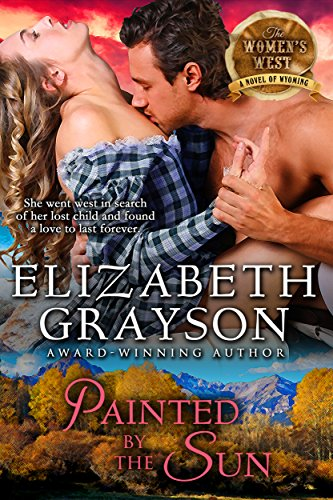 Painted by the Sun (The Women's West Series, Book 4) cover