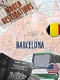 World Destinations - Barcelona