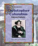 img - for Christopher Columbus: Famous Explorer (Explorers!) book / textbook / text book