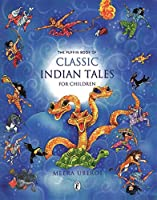 The Puffin Book Of Classic Indian Tales For