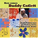 Here Comes Buddy Catlett