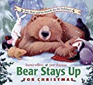 Bear Stays Up for Christmas (The Bear Books), by Karma Wilson