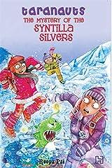 Taranauts 5: The Mystery Of The Syntilla Silvers Paperback