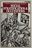 img - for Social Stratification & Occupations by Alexander Stewart (1980-10-15) book / textbook / text book