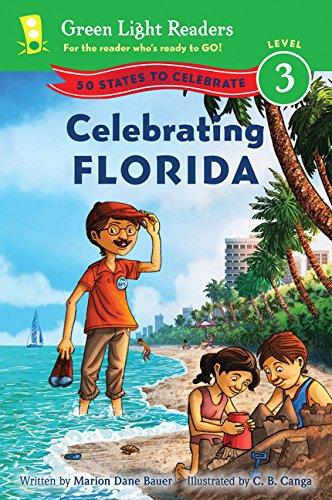 - Celebrating Florida: 50 States to Celebrate (Green Light Readers Level 3)