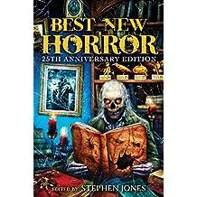 Best New Horror: Volume 25 (Mammoth Book of Best New Horror)