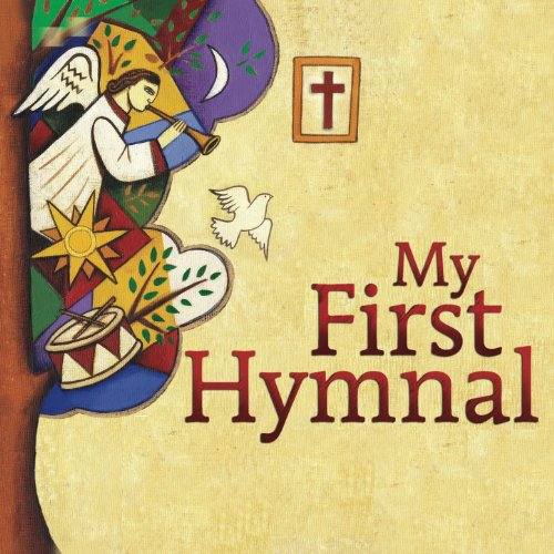 (My First Hymnal-Lent, Easter, Pentecost, Holy Trinity)