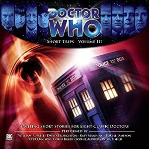 Doctor Who - Short Trips Volume 03 Audiobook