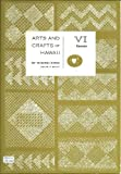 Arts and Crafts of Hawaii : Canoes, Buck, Peter H. and Hiroa, Te Rangi, 0910240396