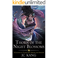 Thorn of the Night Blossoms: A Legends of Tivara Epic Sword and Sorcery (Scions of the Black Lotus Book 1) book cover
