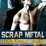 Scrap Metal | Harper Fox