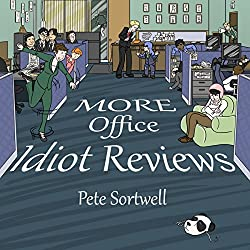 More Office Idiot Reviews (Volume 5)
